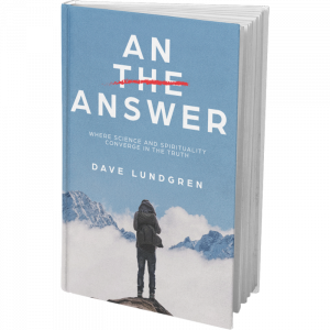 An Answer Uncovering the Truth at the Crossroads of Science & Spirituality